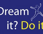 (Français) Dream it? Do it !